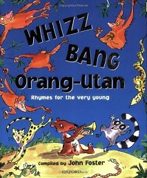 Whizz Bang Orang-Utan compiled by John Foster
